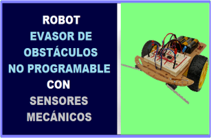 Robot Evasor de Obstaculos No Programable Sensores Mecanicos Robodacta