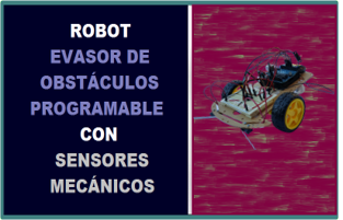 Robot Evasor de Obstaculos Programable Sensores Mecanicos Robodacta