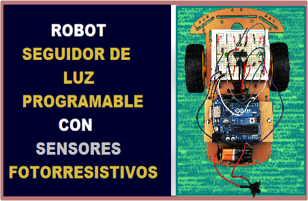Robot Móvil Seguidor de Luz Programable con Arduino Robodacta