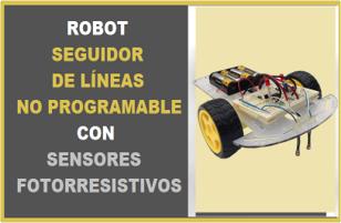 Robot Seguidor de Lineas Analógico con Fotorresistencias Robodacta